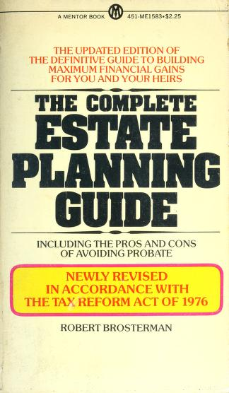 The Complete Estate Planning Guide by Robert Brosterman