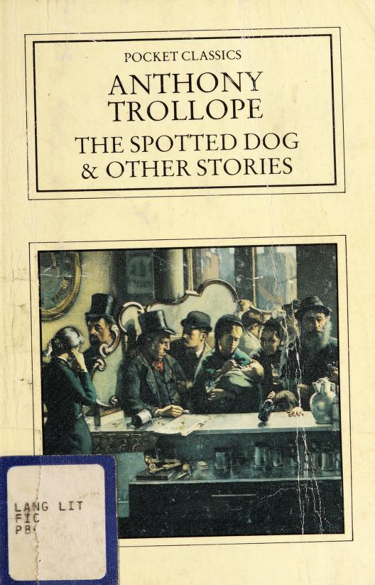 The Spotted Dog and Other Stories (Pocket Classics) by Anthony Trollope
